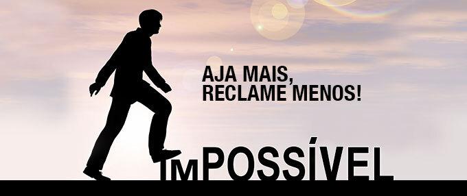 14_aja_mais_reclame_menos