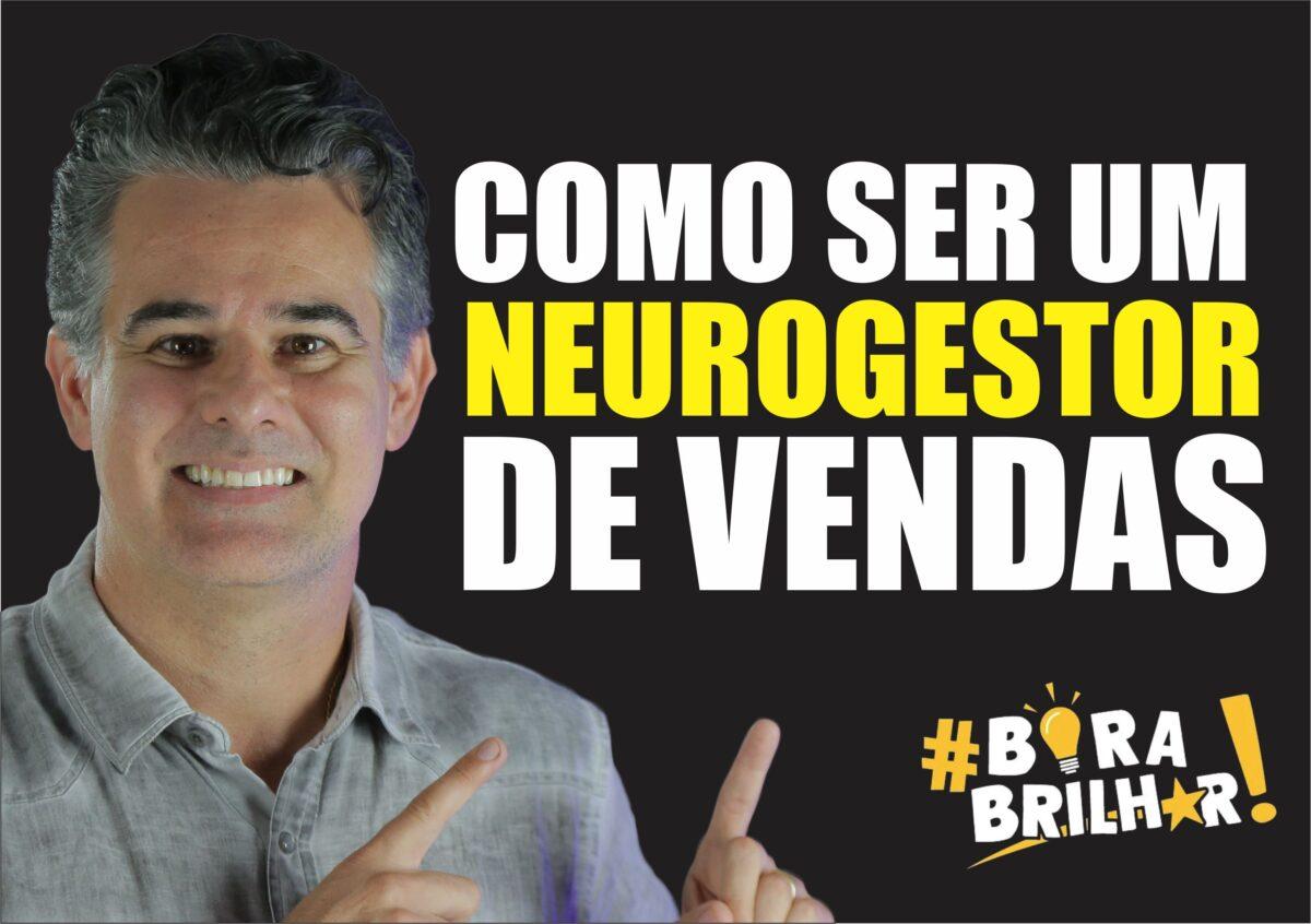 Como_ser_um_neurogestor_de_Vendas_André_Ortiz