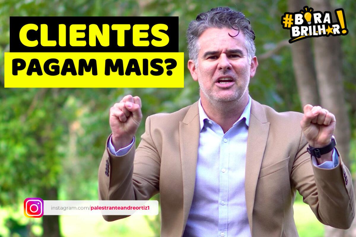 Como_Fazer_o_Cliente_Pagar_Mais_André_Ortiz