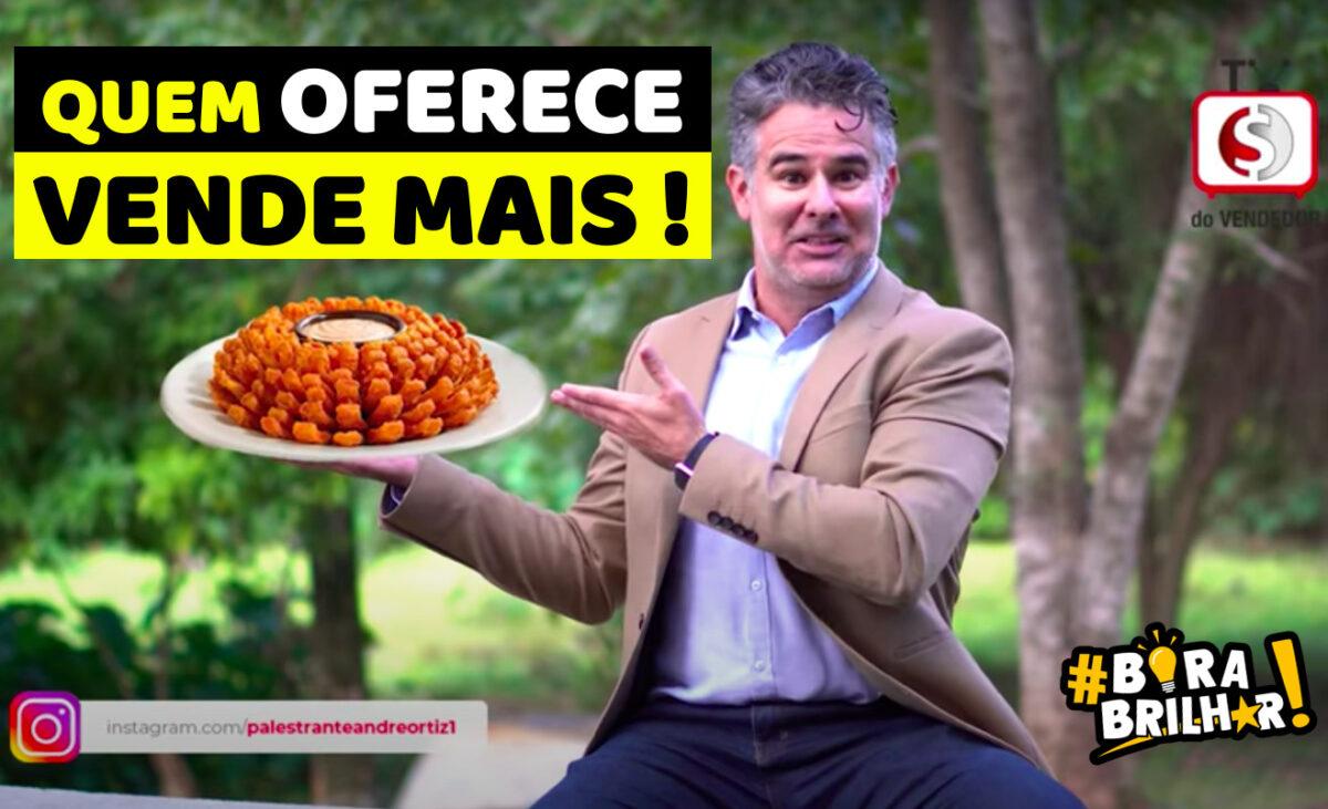 Vendedor_que_Oferece_Vende_Mais_André_Ortiz
