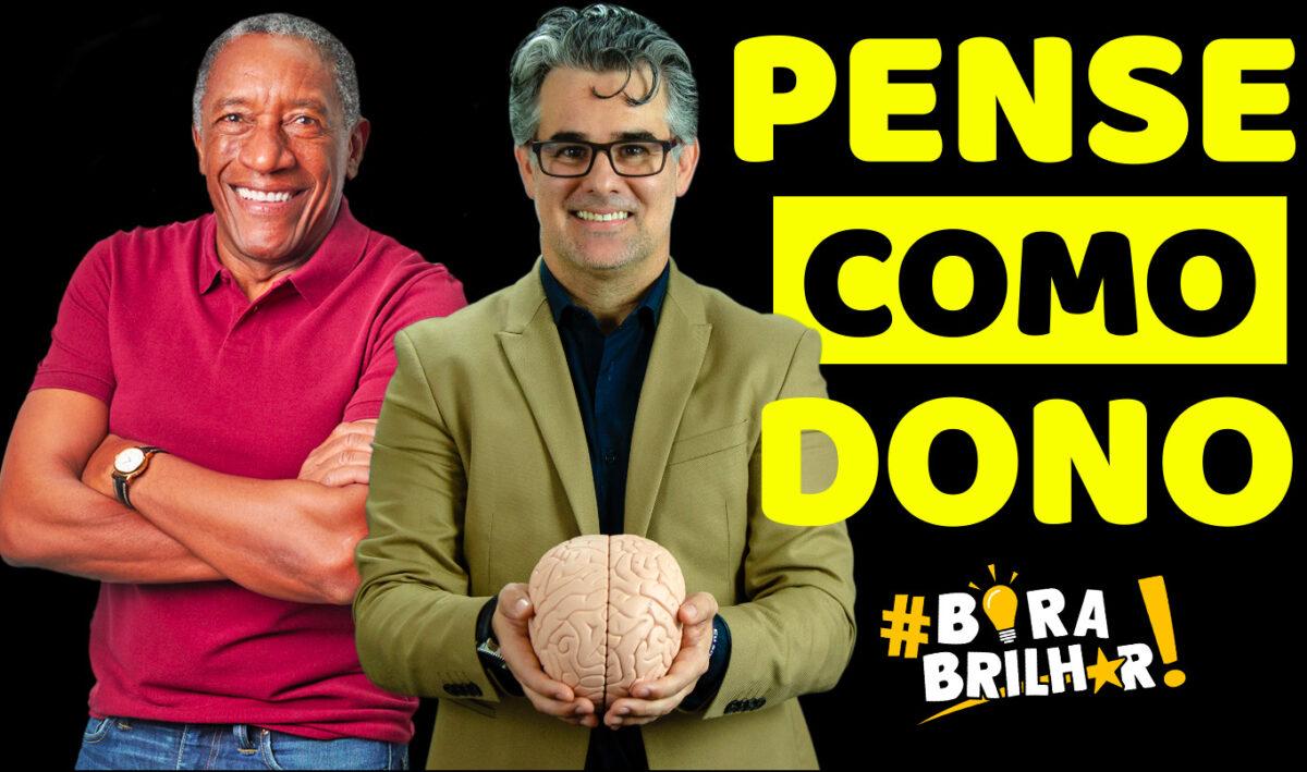 Quem_Pensa_como_dono_ganha_mais_André_Ortiz